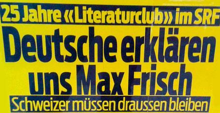 Max Frisch,Literaturclub, Frisch TV