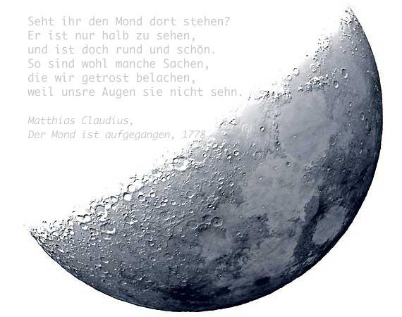 halfmoon, Halbmond, terminator moon, Mondterminator, Matthias Claudius, Der Mond ist aufgegangen