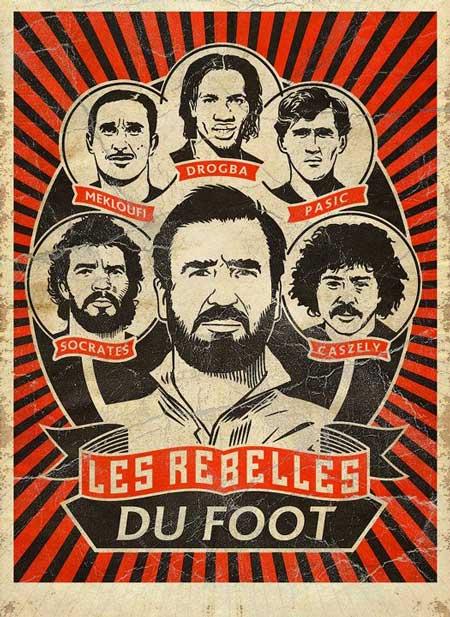 Arte Poster, Cantona, Drogba, Socrates, Caszely, Pašić, Mekhloufi, Fussballrebellen, Les rebelles du foot