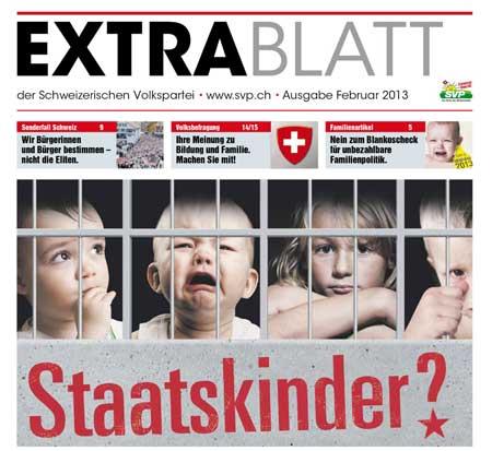 SVP Staatskinder, SVP Kampagne 2013, SVP Schweiz Familie
